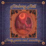 Hickory Hill _ Forty years and counting...